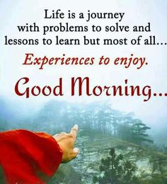 Waka Good Morning Inspirational Quotes, Good Morning Quotes, Bk Shivani Quotes, Good Day Wishes, Morning Greetings Quotes, Life Is A Journey, English Quotes, Good Morning Images, Lessons Learned