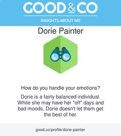 "I'm discovering my personality with Good&Co! This is what they have to say about me so far: ""You're a fairly balanced individual. While you have your ""off"" days and bad moods, you don't let them get the best of you."""