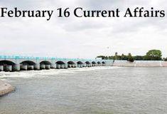 Dexteracademy: February 16 Current Affairs