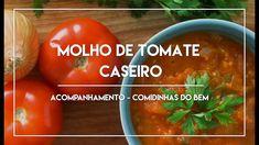 Molho Tomate Caseiro, clique aqui para ver o video desta receita fresquinha no Manga com pimenta.