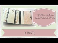 TUTORIAL ÁLBUM CON MÚLTIPLES DISEÑOS PARTE 1/3|ENCUADERNACIÓN ESPINA|Tiempo y Lugar- - YouTube