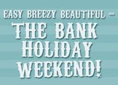 Special Offers and Deals on Harrogate Accommodation :: Rasmus Living August Bank Holiday, Bank Holiday Weekend, Holiday Monday, Long Weekend, Weekend Quotes, Morning Quotes, Happy Bank, Time To Celebrate, Crafts To Do