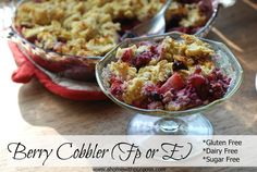 Berry Cobbler ~ GF, Dairy Free and Sugar Free (FP or E) - A Home with Purpose