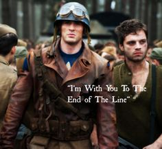"""""""I'm With You To The End of The Line"""""""