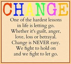 Quotes About Change and Letting Go   ... let go.   Share Inspire Quotes - Inspiring Quotes   Love Quotes