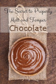 The Secret to Properly Melt and Temper Chocolate -