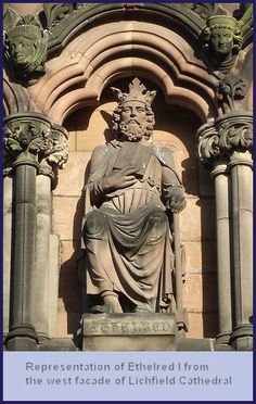 King Ethelred from the west facade of Lichfield Cathedral.