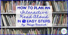 How to Plan an Interactive Read Aloud in 5 Easy Steps - Our Elementary Lives