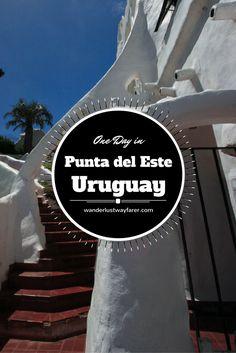 #Cruising to Punta del Este, #Uruguay? Here's how to spend 5 perfect hours in port according to #wanderlustwayfarer.