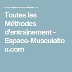 Toutes les Méthodes d'entraînement - Espace-Musculation.com