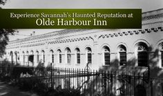 Try your stay at the Olde Harbour Inn - one of Savannah's most haunted hotels. #VisitSavannah #HauntingsInSavannah