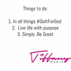 To Do List Tiffany, Inspiration, Biblical Inspiration, Motivation