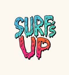 Surf's Up:形も色もグラデも好きだな。