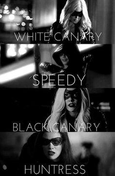 The Heroines of Arrow - White Canary - Speedy - Black Canary - Huntress