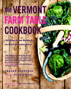 The Vermont Farm Table Cookbook #MothersDay #cooking #cookbook #recipes