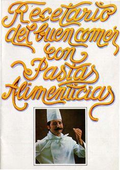 Recetario del buen comer con pastas alimenticias Pasta, Cover, Books, Texts, Canary Islands, Libros, Book, Book Illustrations, Libri
