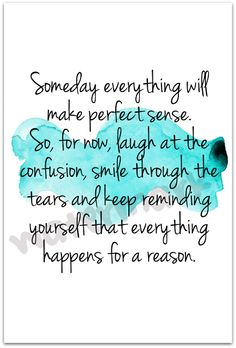 #quote #inspirational #motivational Everything happens for a reason.
