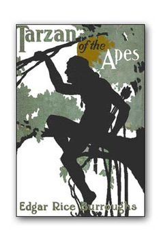 Tarzan of the Apes - Edgar Rice Burroughs People tend to forget just what an intelligent writer he was.