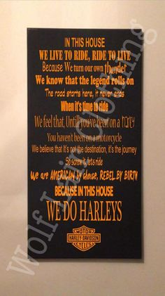 In This House We Do Harleys Canvas, Hand made by Wolf Lair Clothing. order at www.Facebook.com/WolfLairApparel