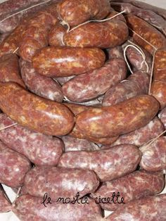Salsicce fatte in casa Carne, Due Sorelle, Prosciutto, I Foods, Poultry, Sausage, Buffet, The Cure, Pasta