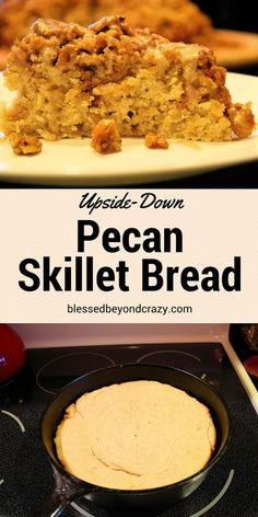 Upside-Down Pecan Skillet Bread - whip it up, throw in into a cast iron skillet and bake for 25 - 30 minutes. While it was still warm, drizzle homemade maple icing over each slice. Delicious treat for breakfast! #blessedbeyondcrazy #bread