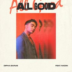 """""""All Good"""" by Dipha Barus Nadin added to Waktunya Spotify playlist on Spotify"""