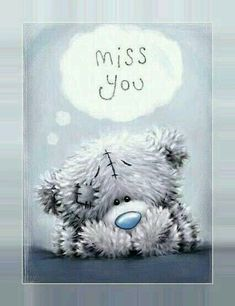 Tatty Teddy-Miss you Tatty Teddy, Teddy Bear Quotes, Teddy Bear Pictures, Blue Nose Friends, Love Bear, Cute Teddy Bears, Miss You, Cute Pictures, To My Daughter