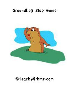 Groundhog Slappin' Game - Pinned by @PediaStaff – Please Visit  ht.ly/63sNt for all our pediatric therapy pins