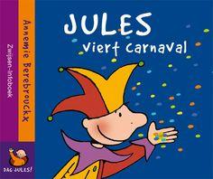 Jules viert carnaval - Annemie Berebrouckx
