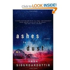 Ashes to Dust: A Thriller-another great icelandic mystery author