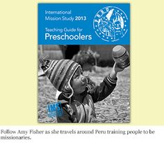 Learn about Amy Fisher, a missionary in Peru and her ministries. This 16-page booklet coordinates with the December 2013 unit in Mission Friends Leader. http://www.wmustore.com/product.asp?sku=W138102
