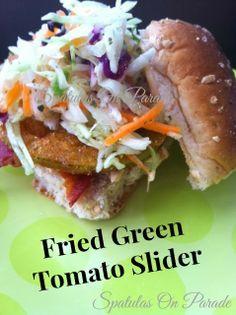 Spatulas On Parade: Fried Green Tomato Slider with sriracha mayo