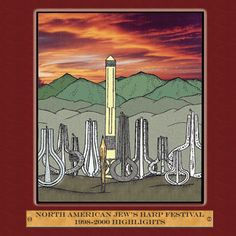 North American Jew's Harp Festival 1998-2000 Highlights