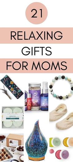 Relaxing Gifts for Stressed Out Moms - Stress Relief Gift Ideas