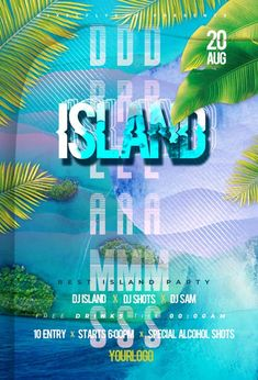 Download the Free Summer Island Party Flyer Template! - Free Club Flyer, Free Flyer Templates, Free Party Flyer, Free Summer Flyer - #FreeClubFlyer, #FreeFlyerTemplates, #FreePartyFlyer, #FreeSummerFlyer - #Club, #DJ, #Event, #Music, #Night, #Nightclub, #Party, #Urban