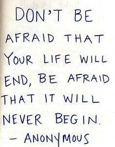 . Afraid Quotes, All Quotes, Writing Quotes, Dont Be Afraid, Cartoon Styles, Inspirational Quotes, Sayings, Words, Day
