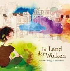 """""""Eine dicke Empfehlung von mir."""", Rezension zu Alexandra Helmig / Anemone Kloos: 'Im Land der Wolken' von Elisabeth Schlemmer auf bookreviews.at"""