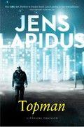 Jens Lapidus - Topman // Een geheim netwerk in Stockholm exploiteert al decennialang jonge meisjes. Ieder die hun voor de voeten loopt, wordt op meedogenloze wijze uit de weg geruimd.  Het merkwaardige duo Teddy en Emelie – de crimineel en de jonge advocate – komt langzaam dichter bij de waarheid.