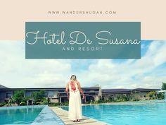 #EatPlayWander: Hotel de Susana and Resort, Valencia, Bukidnon