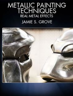 Jamie Grove teaches a mind-blowing paint-to-look-like-metal-how-to.