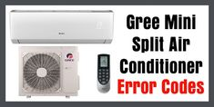 Full list of Gree Air Conditioner Mini Split Units Fault Codes. When error codes appear on the Gree air conditioner indoor display, this tells the user there is an issue with the Gree AC unit. The error code displayed will Error Code, Ac Units, Appliance Repair, Conditioner, Coding, The Unit, Display, Continue Reading, Mini