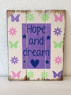 Hope and Dream hand-painted, wood sign,girl sign,home decor,wall art, sign for girls, girls room, Hope sign, Dream sign, butterfly decor