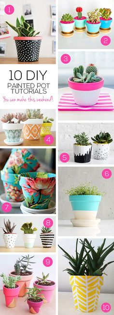 you can have a green thumb and a pretty flower pot with these 10 DIY painted pot tutorials.