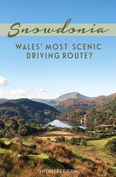 On the road in Snowdonia National Park in North Wales, through clear lakes, mountain peaks and forests – could this be Wales' most scenic driving route?