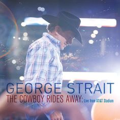 George Strait - The Cowboy Rides Away: LIVE From AT&T Stadium on CD