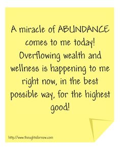 I AM a truly abundant being. I easily attract all the abundance, love and joy that I need. I AM a powerful being who manifests any amount of money I desire. My thoughts are directed exclusively towards abundance. *Infinite* Extraordinary Abundance is all