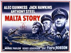 Alec Guinness, Jack Hawkins & Anthony Steel star in Second World War drama Malta Story. Malta, Muriel Pavlow, Alec Guinness, Recent Movies, War Film, Great Films, Second World, Old Movies, Film Posters