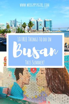 10 Free Things to Do in Busan this Summer