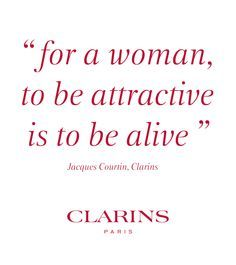 Quote by Clarins