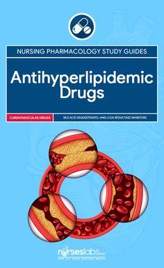 Antihyperlipidemic Drug Study Guide for Nursing Pharmacology